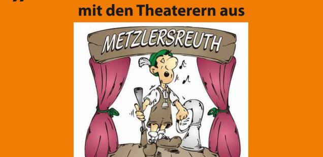 """""""Das wahre Leben"""" mit den Theaterern aus Metzlersreuth - Stärke antrinken der Bayreuther Gemeinschaft"""