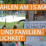 WAHLEN AM 15. MÄRZ 2020 - THEMA: KINDER- UND FAMILIENFREUNDLICHKEIT