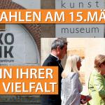 WAHLEN AM 15. MÄRZ 2020 - THEMA: KULTUR IN  IHRER GANZEN VIELFALT