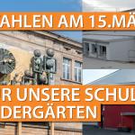 WAHLEN AM 15. MÄRZ 2020 - THEMA: GELD FÜR SCHULEN UND KINDERGÄRTEN