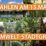 WAHLEN AM 15. MÄRZ 2020 - THEMA STADTGRÜN, KLIMA, UMWELT